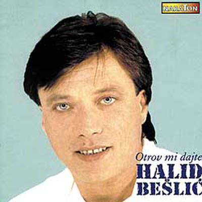 Halid Beslic record cover for Otrov mi dajte