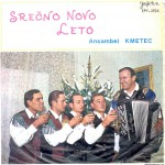 Slovenian band Ansambel Kmetec record cover for Happy New Year or Srecno novo leto.
