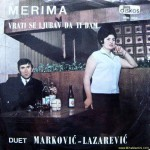 The breakup song from duo Markovic Lazarovic. Album cover for Merima.