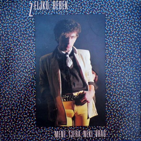 Zeljko Bebek wearing tight pants on  album cover for Mene tjera neki vrag